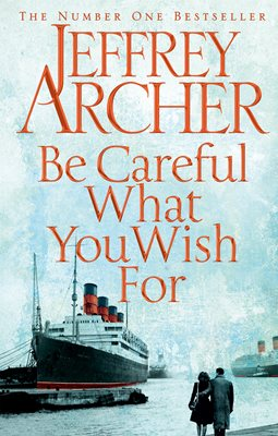 Book cover for Be Careful What You Wish For