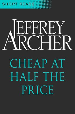 Cheap at Half the Price (Short Reads)