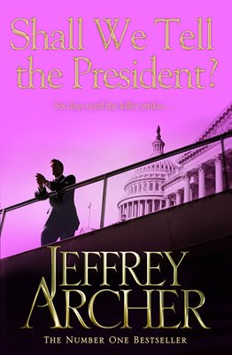 Book cover for Shall We Tell the President?