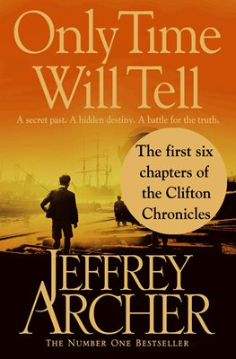 Book cover for Only Time Will Tell: the first six...
