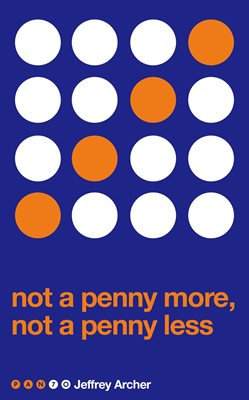 Book cover for Not A Penny More, Not A Penny Less