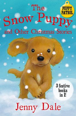 Book cover for The Snow Puppy and other Christmas...