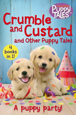 Book cover for Crumble and Custard and Other Puppy Tales
