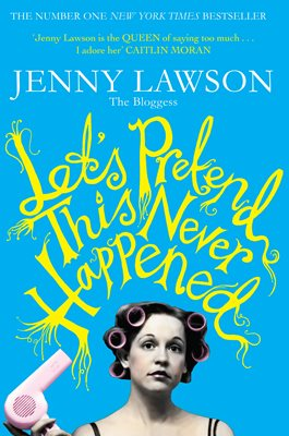 Book cover for Let's Pretend This Never Happened