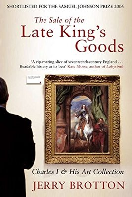 Book cover for The Sale of the Late King's Goods