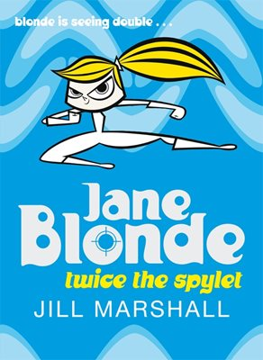 Book cover for Jane Blonde Twice the Spylet