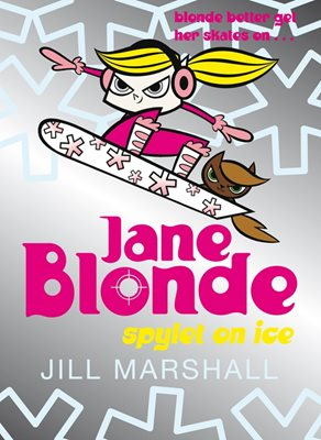 Book cover for Jane Blonde 4: Spylet on Ice