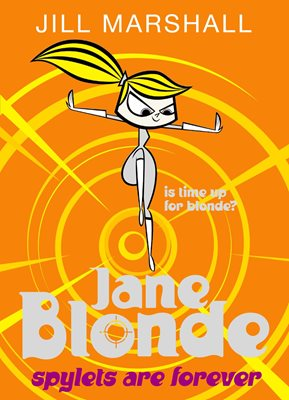 Book cover for Jane Blonde: Spylets Are Forever