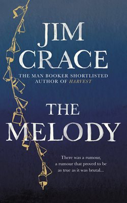 Image result for The Melody by Jim Crace