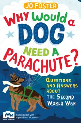 Book cover for Why Would A Dog Need A Parachute...