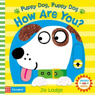 Book cover for Puppy Dog, Puppy Dog, How Are You?