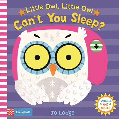 Book cover for Little Owl, Little Owl Can't You Sleep?
