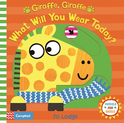 Book cover for Giraffe, Giraffe What Will You Wear...
