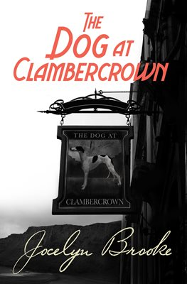 Book cover for The Dog at Clambercrown