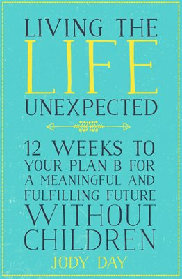Book cover for Living the Life Unexpected