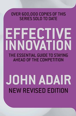 Book cover for Effective Innovation REVISED EDITION