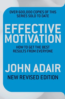 Book cover for Effective Motivation REVISED EDITION