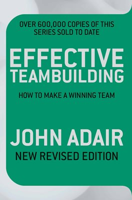 Book cover for Effective Teambuilding REVISED ED