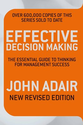 Book cover for Effective Decision Making (REV ED)