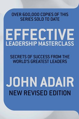 Book cover for Effective Leadership Masterclass