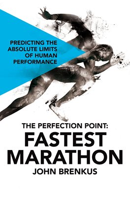 The Perfection Point: Fastest Marathon