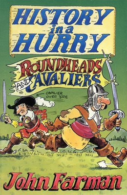 Book cover for History in a Hurry: Roundheads & Cavaliers