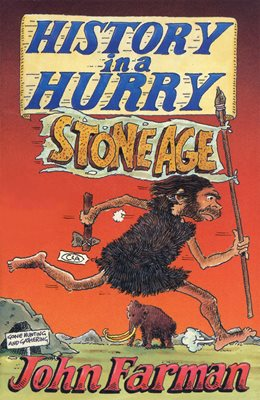 Book cover for History in a Hurry: Stone Age