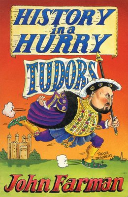 Book cover for History in a Hurry: Tudors