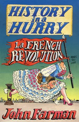 Book cover for History in a Hurry: French Revolution