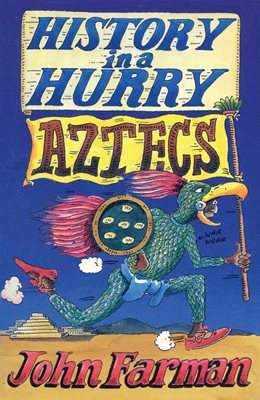 Book cover for History in a Hurry: Aztecs