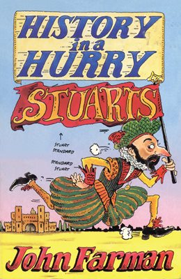 Book cover for History in a Hurry: Stuarts