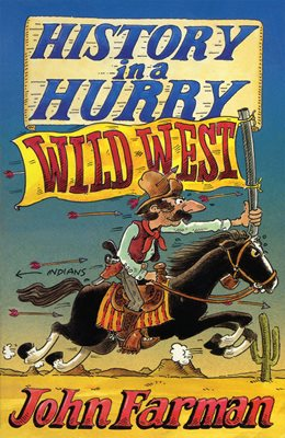 Book cover for History in a Hurry: Wild West