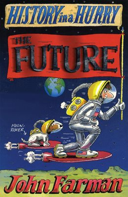 Book cover for History in a Hurry: The Future