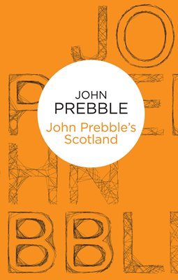 John Prebble's Scotland