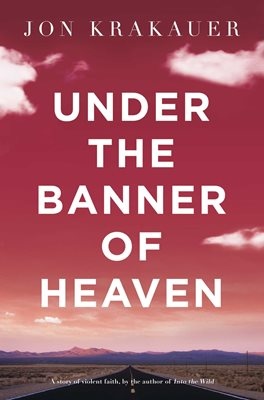 Book cover for Under The Banner of Heaven