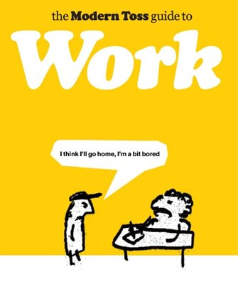 Book cover for The Modern Toss Guide to Work