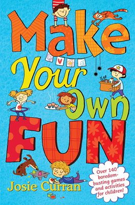 Book cover for Make Your Own Fun