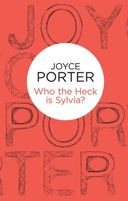 Book cover for Who the Heck is Sylvia?