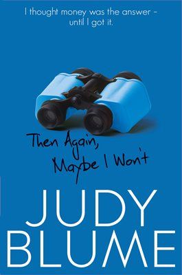 Book cover for Then Again, Maybe I Won't