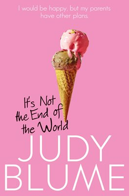 Book cover for It's Not the End of the World