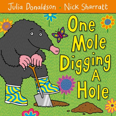 Book cover for One Mole Digging A Hole