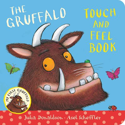 Book cover for My First Gruffalo: Touch-and-Feel
