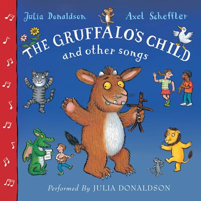 Book cover for The Gruffalo's Child Song and Other...