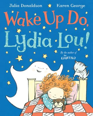 Book cover for Wake Up Do, Lydia Lou!