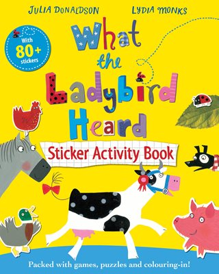 Book cover for What the Ladybird Heard Sticker...