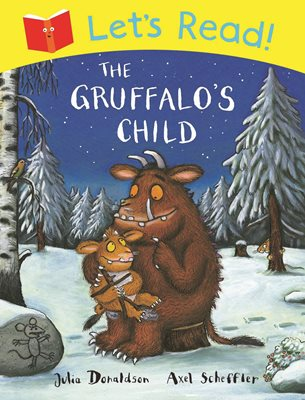 Book cover for Let's Read! The Gruffalo's Child