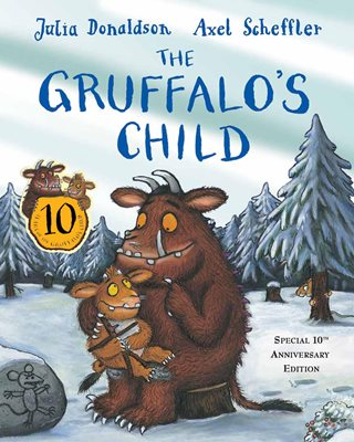 Book cover for The Gruffalo's Child 10th Anniversary...
