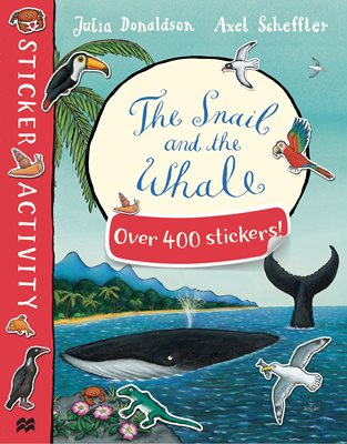 Book cover for The Snail and the Whale Sticker Book