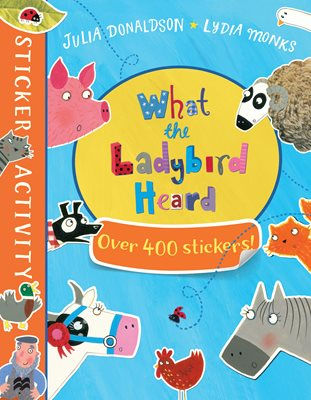 Book cover for The What the Ladybird Heard Sticker Book