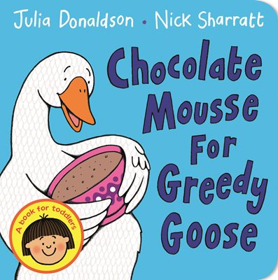 Book cover for Chocolate Mousse for Greedy Goose